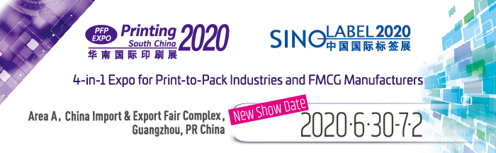 New Show Date Release: Printing South China 2020/ Sino-Label 2020 on June 30 – July 2, 2020