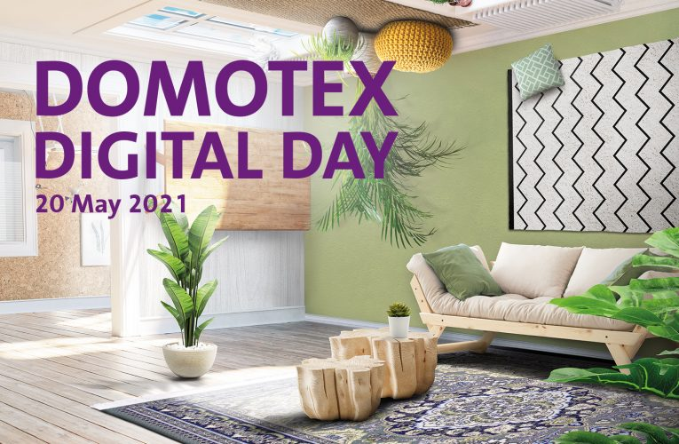 DOMOTEX 2021 Becomes DOMOTEX DIGITAL DAY